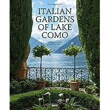 Italian gardens of lake Como. Ediz. illustrata [Idioma Inglés]