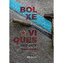 Bolxeviques 1917-2017 (Obras De Referencia - Xerais Universitaria - Historia E Xeografía)