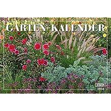 Garten-Kalender 2018 - Broschürenkalender - Wandkalender - mit Jahresplaner - Format 42 x 29 cm