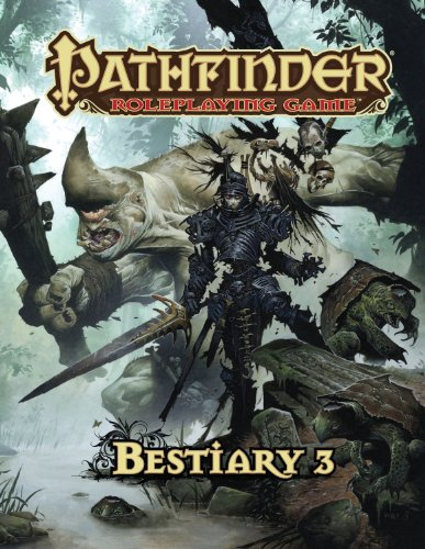 Pathfinder Roleplaying Game: Bestiary 3 (Game Roleplaying Pathfinder)