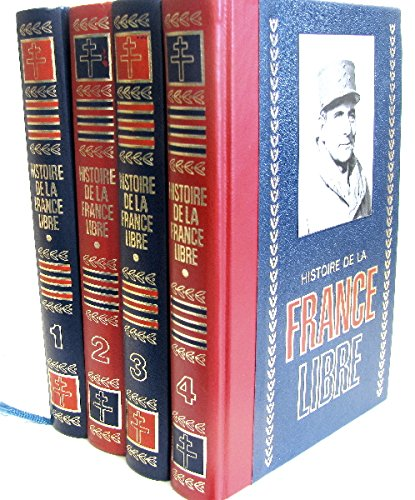 Histoire de la france libre ( 4 volumes )