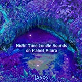 Night Time Jungle Sounds on Planet Allura - Best Reviews Guide