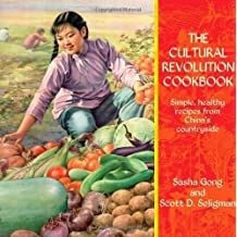 The Cultural Revolution Cookbook by Sasha Gong (2011-12-01)