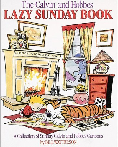 The Calvin And Hobbes Lazy Sunday Book (Turtleback School & Library Binding Edition) (Calvin & Hobbes) by Watterson, Bill (1989) School & Library Binding
