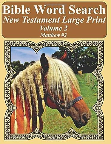 Bible Word Search New Testament Large Print Volume 2: Matthew #2
