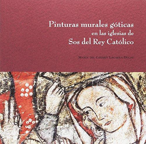 Pinturas murales góticas en ela iglesias de Sos del Rey Católico