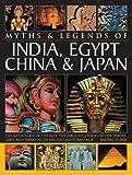 Myths & Legends Of India, Egypt China & Japan.
