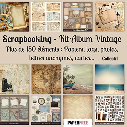 Scrapbooking Kit album vintage par Collectif