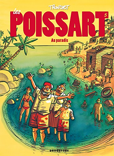 Les Poissart - Tome 05: Les Poissart au paradis !