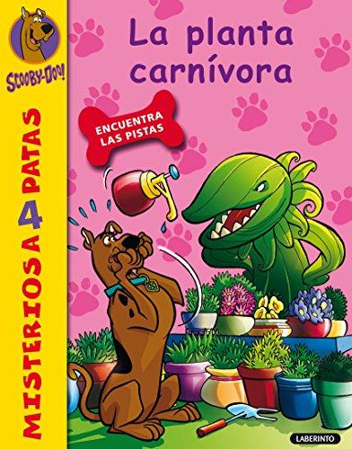 34. Scooby-Doo y la planta carnívora (Misterios a 4 patas) por Cristina Brambilla