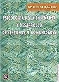 Psicología de la enseñanza y desarrollo de personas y comunidades (Spanish Edition)