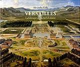 Versailles - La fabrique d'un chef-d'oeuvre