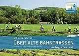 Mit dem Fahrrad über alte Bahntrassen im Bergischen Land: Die schönsten Touren auf stillgelegte Strecken