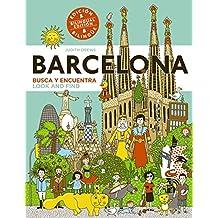 Barcelona. Busca Y Encuentra (Look And Find) - Edición Bilingüe (Primeros Lectores (1-5 Años) - Busca Y Encuentra)
