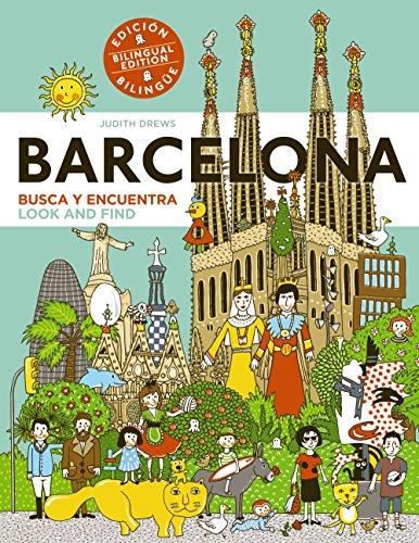 Barcelona. Busca y encuentra. Look and find: Edición bilingüe. Bilingual edition (Primeros Lectores (1-5 Años) - Busca Y Encuentra)