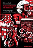 Klassenkampf im Dunkeln: Zehn zeitgemäße sozialistische Übungen (Konkret Texte)