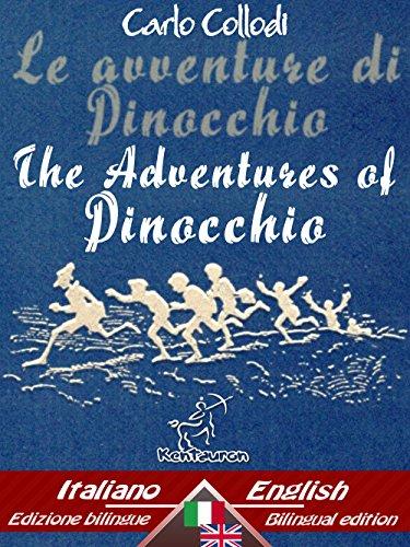 Le avventure di Pinocchio (Storia di un burattino) – The Adventures of Pinocchio (The Tale of a Puppet): Bilingual parallel text - Bilingue con testo a ... Inglese (Dual Language Easy Reader Vol. 34)