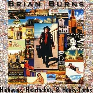 Highways Heartaches & Honky Tonks