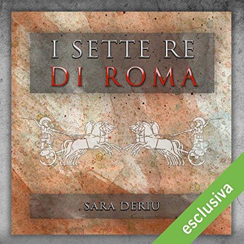 I sette re di Roma  Audiolibri