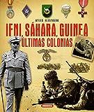 Atlas ilustrado de Ifni, Sáhara, Guinea últimas colonias
