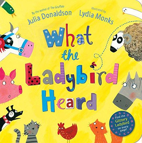 What the Ladybird Heard par Julia Donaldson