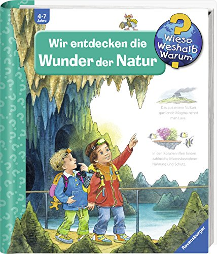 Wir entdecken die Wunder der Natur (Wieso? Weshalb? Warum?, Band 61)