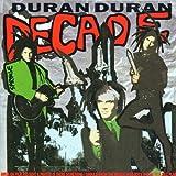 Duran Duran: Decade (Audio CD)