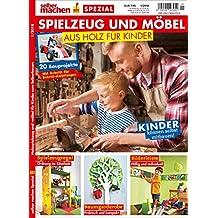 Suchergebnis Auf Amazonde Für Spielzeug Aus Holz Selber Machen Bücher