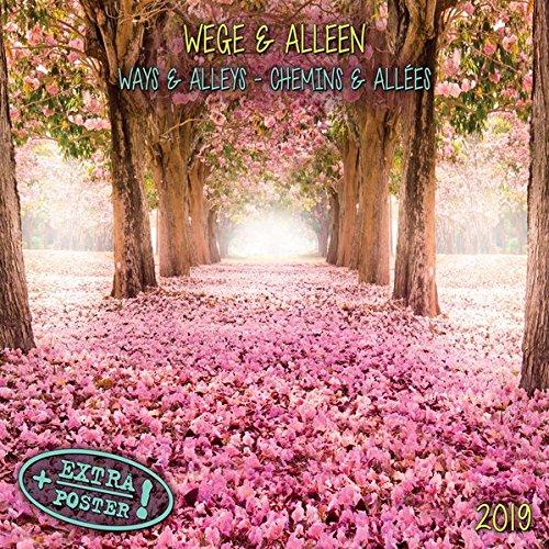 Wege & Alleen - Ways & Alleys - Voie & Allees 2019