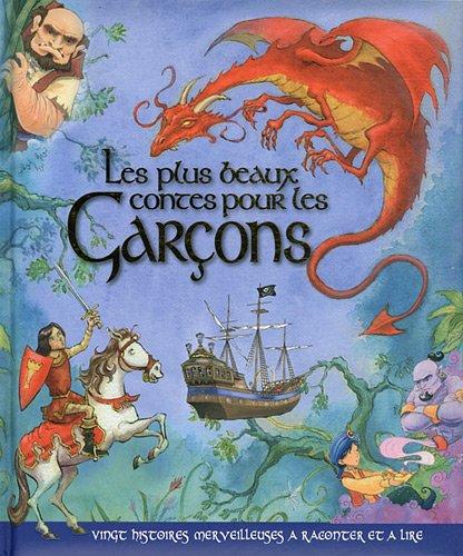 Les plus beaux contes pour les garçons