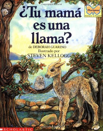 Tu Mama Es Una Llama?: (Spanish Language Edition of Is Your Mama a Llama?) (Mariposa) por Deborah Guarino
