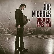 Never Gets Old