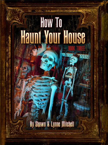 (How to Haunt Your House, Book 3 (English Edition))