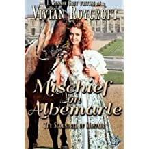 Mischief on Albemarle (The Scoundrel of Mayfair Book 2)