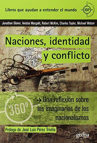 Naciones, identidad y conflicto (360 grados. Claves contemporáneas) por Aa.Vv.