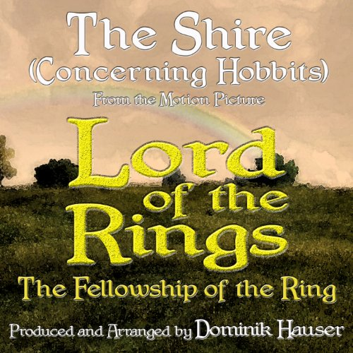 The Shire (Concerning Hobbits)...
