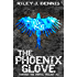 The Phoenix Glove (Through the Portal Book 2)