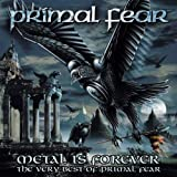 Metal Is Forever - The Very Best of Primal Fear