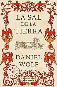 La sal de la tierra par Daniel Wolf