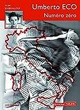 Numéro zéro   Eco, Umberto (1932-2016). Auteur