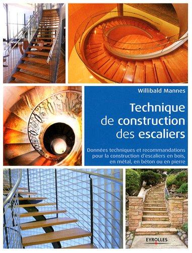 Technique de construction des escaliers mannes les prix for Prix construction neuf