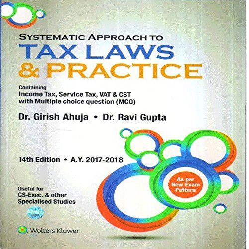 SYSTEMATIC APPROACH TO TAX LAWS & PRACTICE