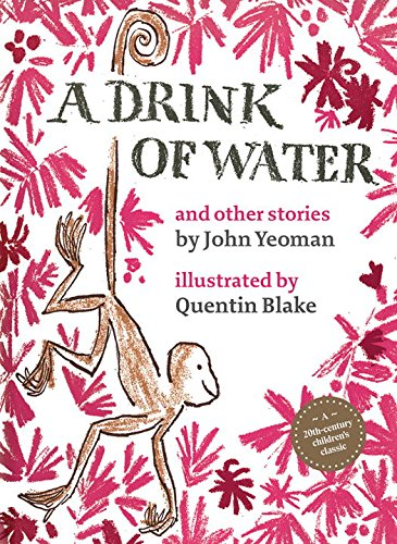 A drink of water and other stories