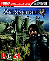Stronghold 2 (Prima Official Game Guide) by David Knight (2005-05-03)