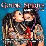 Gothic Spirits Ebm Edition 5