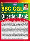 Kiran's SSC CGL Exams - Questions Bank 1999 to 2015