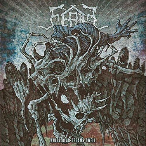 Feral: Where Dead Dreams Dwell (Audio CD)