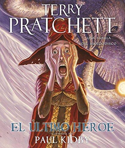 Descargar Libro El Último Héroe (Mundodisco 27) (EXITOS) de Terry Pratchett