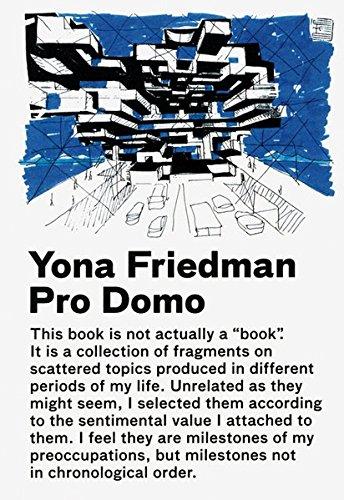 Yona Friedman - Pro Domo