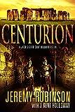 Centurion (A Jack Sigler Novella Book 3)